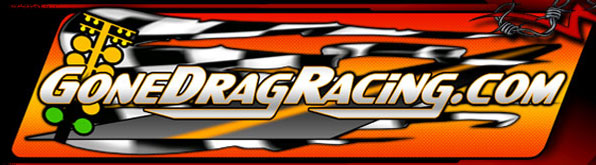 Awesome Drag Racing News and Results From The Archives Of GoneDragRacing.com